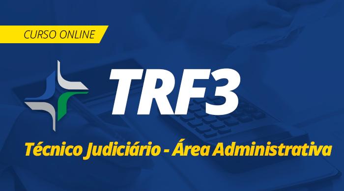 Curso Online TRF 3ª Região 2019 Técnico Judiciário Área Administrativa