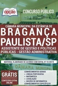 Apostila Concurso Câmara de Bragança Paulista 2019 Assistente de Gestão e Políticas Públicas Gestão Administrativa PDF e Impressa