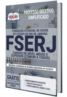 Apostila Concurso FSERJ 2020 Cargos de Nível Médio e Superior