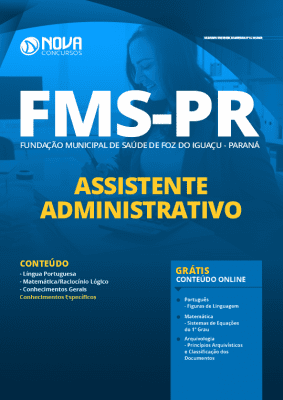 Apostila Concurso Fundação Municipal de Saúde de Foz do Iguaçu 2020 Assistente Administrativo Grátis Cursos Online