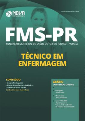 Apostila Concurso Fundação Municipal de Saúde de Foz do Iguaçu 2020 Técnico em Enfermagem Grátis Cursos Online