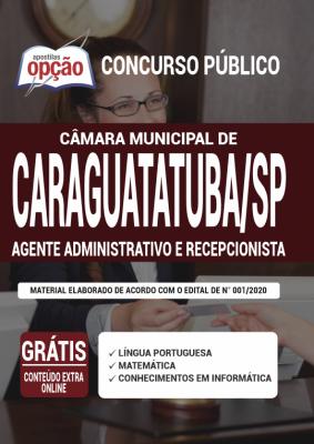 Apostila Câmara de Caraguatatuba SP 2020 PDF e Impressa Cargos Agente Administrativo e Recepcionista