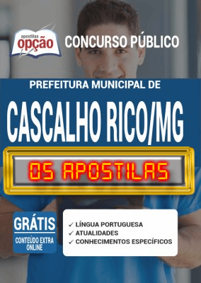 Apostila Concurso Prefeitura de Cascalho Rico MG 2020 PDF e Impressa