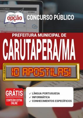 Apostila Concurso Prefeitura de Carutapera MA 2020 PDF e Impressa