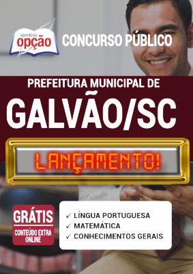 Apostila Concurso Prefeitura de Galvão SC 2020 PDF e Impressa