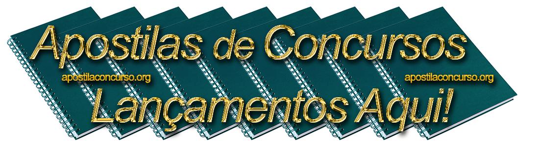 Apostila Concurso 2021 PDF e Impressa Grátis Cursos Online