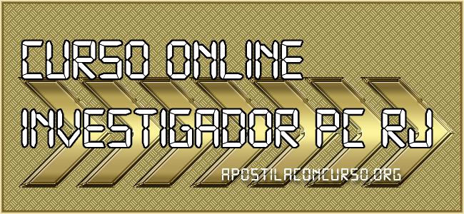 Curso Online Investigador PC RJ 2021
