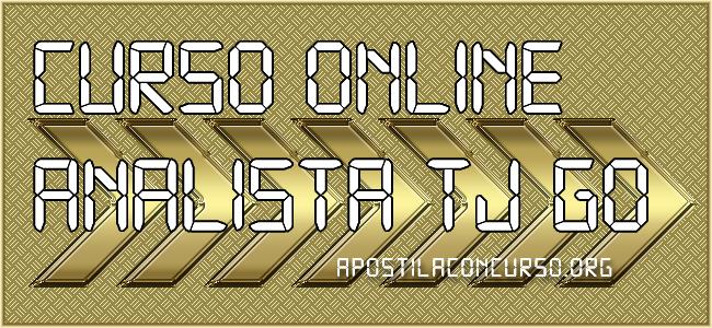 Curso Online TJ GO 2021 Analista Judiciário