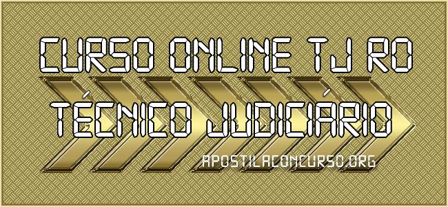 Curso Online TJ RO 2021 Técnico Judiciário